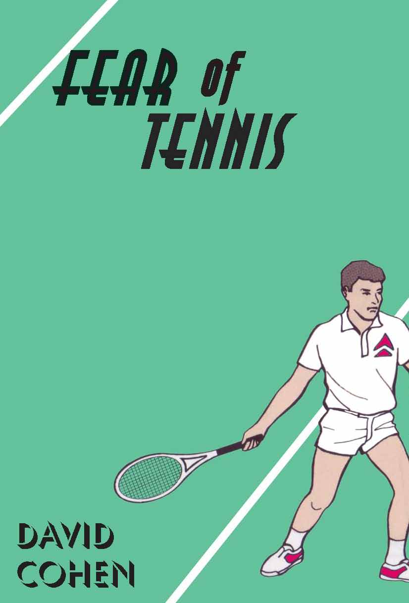 Fear of Tennis cover David Cohen