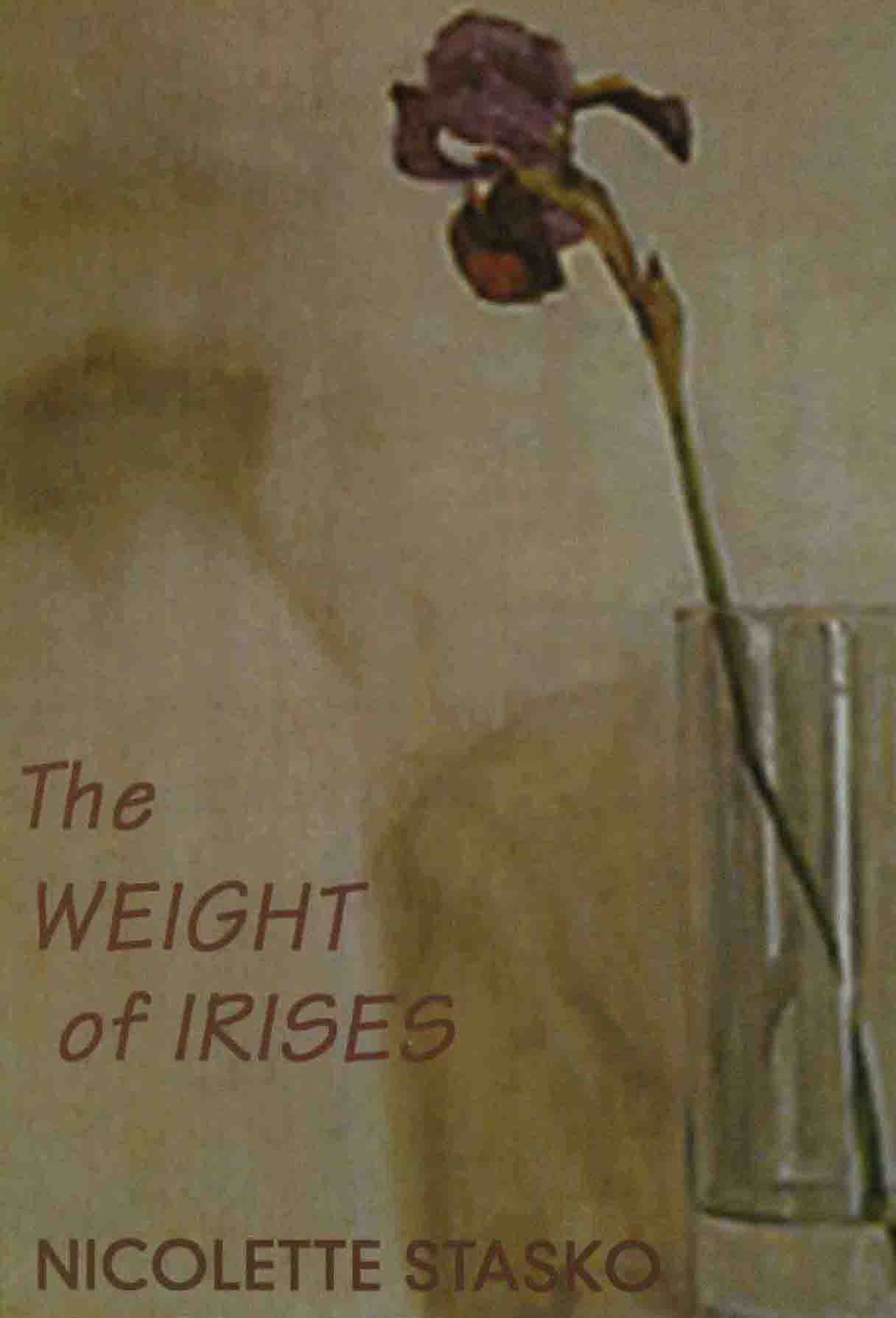 Cover of The Weight of Irises