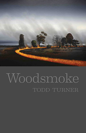 Todd Turner Woodsmoke Australian Poetry